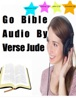 Go Bible Audio by Verse Jude