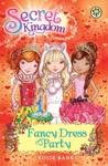 Secret Kingdom Fancy Dress Party