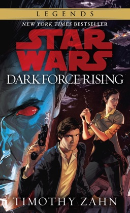Dark Force Rising: Star Wars (The Thrawn Trilogy)