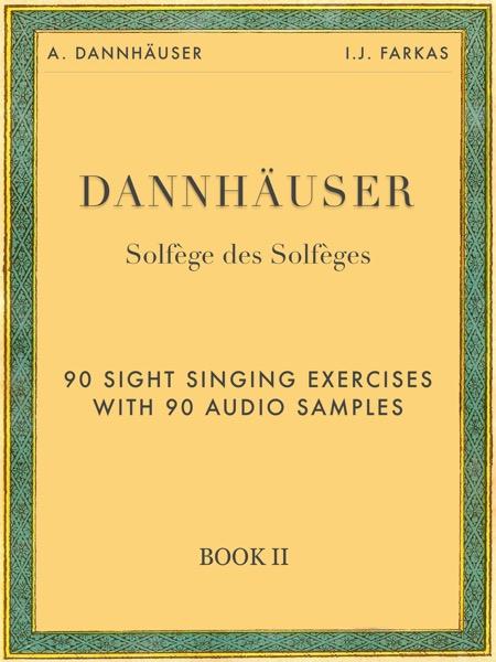 Solfège des Solfèges, Book 2: 90 Sight Singing Exercises with 90 Audio Samples