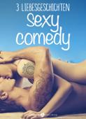 Sexy Comedy – 3 Liebesgeschichten