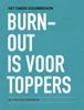 Igor van Kaam - BURN-OUT is voor TOPPERS artwork