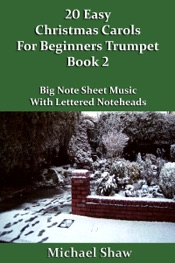 Download and Read Online 20 Easy Christmas Carols For Beginners Trumpet: Book 2