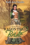 Wagon Trail Bride