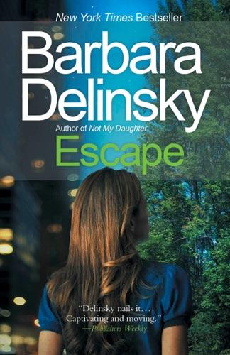 Barbara Delinsky - Escape