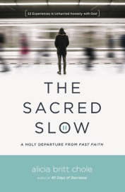 The Sacred Slow
