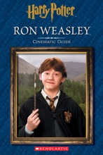 Ron Weasley: Cinematic Guide (Harry Potter)