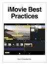 IMovie Best Practices