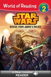 WORLD OF READING STAR WARS: RESCUE FROM JABBAS PALACE