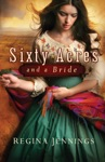 Sixty Acres And A Bride Ladies Of Caldwell County Book 1