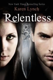 Relentless - Karen Lynch book summary