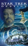 Star Trek Destiny Book III Lost Souls