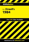 CliffsNotes On Orwells 1984