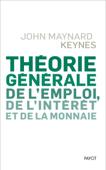 Théorie générale de l'emploi, de l'intérêt et de la monnaie