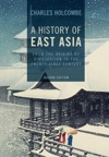 A History Of East Asia Second Edition