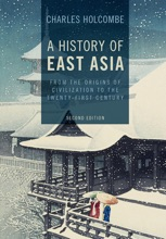 A History Of East Asia: Second Edition