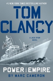 Tom Clancy Power and Empire book summary