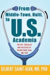From Middle-Town Haiti To US Academia