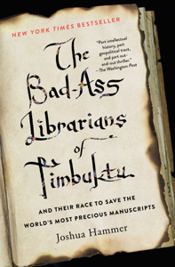 The Bad-Ass Librarians of Timbuktu Book Cover