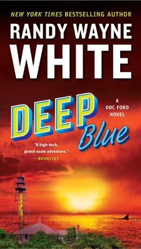 Randy Wayne White - Deep Blue