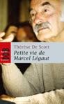 Petite Vie De Marcel Lgaut