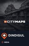 City Maps Dindigul India