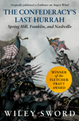 Download and Read Online The Confederacy's Last Hurrah