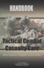 Tactical Combat Casualty Care - U.S. Army