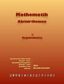 Mathematik Abiturthemen II: Kegelschnitte