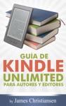 Gua De Kindle Unlimited Para Autores Y Editores