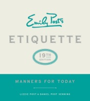 Emily Post's Etiquette, 19th Edition