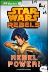 DK Readers L2 Star Wars Rebels Rebel Power