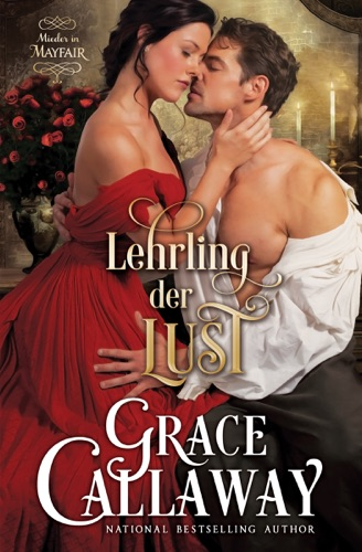 Grace Callaway - Lehrling der Lust