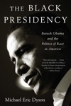 The Black Presidency