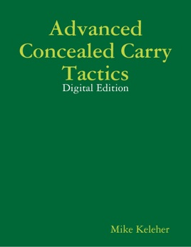 Advanced Concealed Carry Tactics