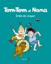 Tom-Tom Et Nana Tome 07