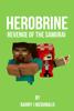 Barry J. McDonald - Herobrine Revenge Of The Samurai artwork