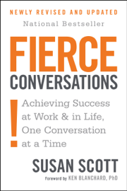 Fierce Conversations (Revised and Updated) book