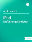 iPad– Einführungshandbuch iOS 9