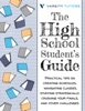 The High School Student's Guide