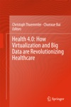 Health 40 How Virtualization And Big Data Are Revolutionizing Healthcare