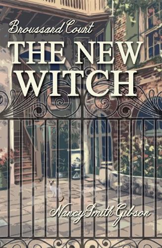 Nancy Smith Gibson - The New Witch