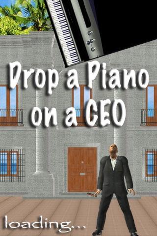 Drop a Piano on a CEO (free)