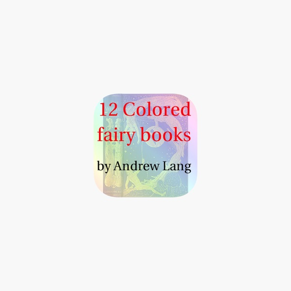 Colored fairy books by Andrew Lang(12 books)lite on the App Store