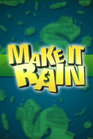 Make It Rain screenshot-0