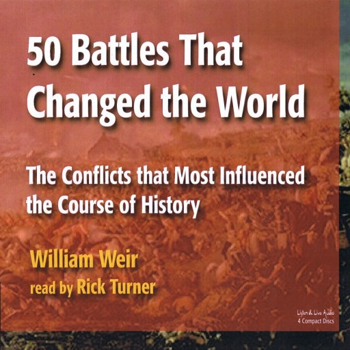 50 Battles That Changed the World (Audiobook)