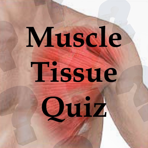 Muscle Tissue Quiz