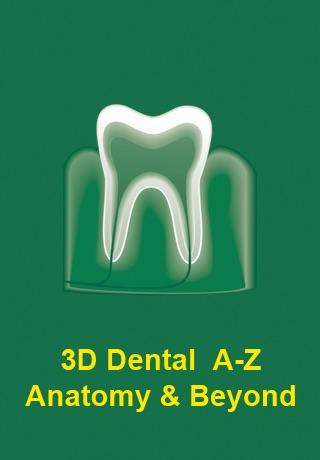 3D Dental A-Z: Anatomy & Beyond