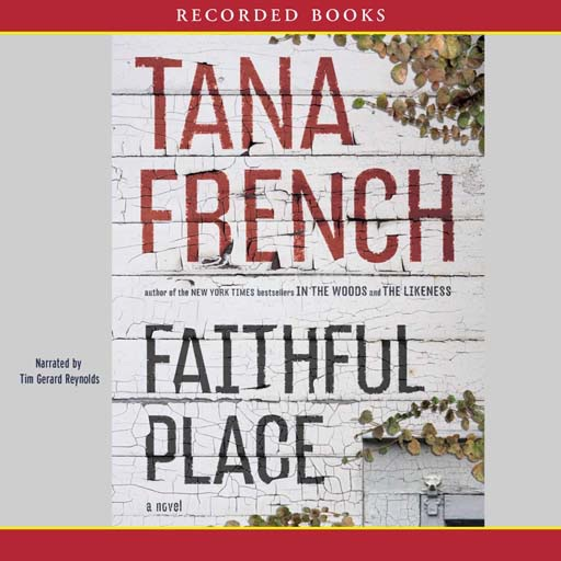 Faithful Place:A Novel (Audiobook)