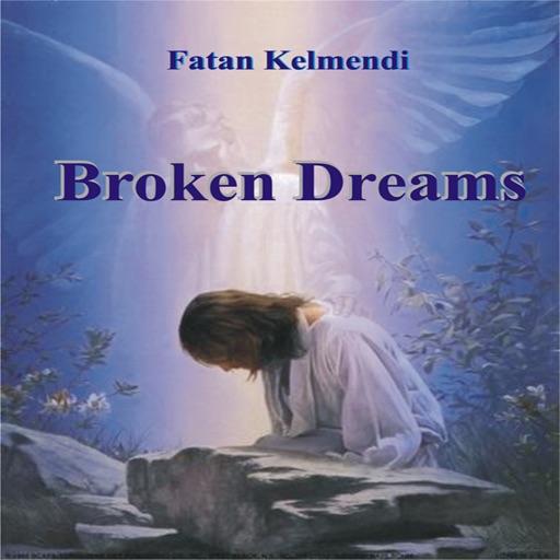 Broken Dreams by Fatan Kelmendi